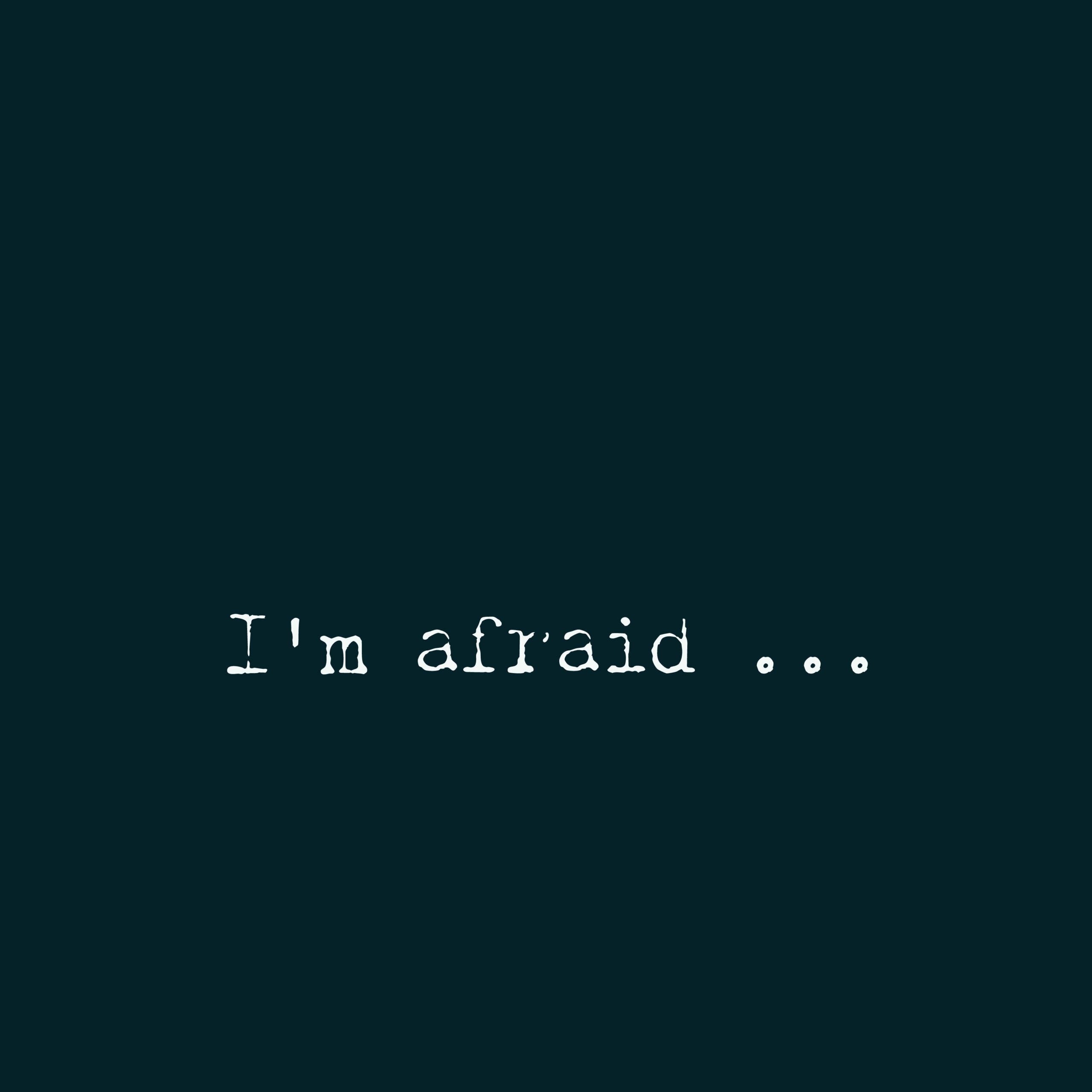 Afraid_SQUARE